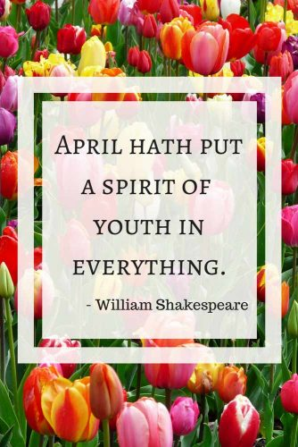 April hath put a spirit of youth in everything